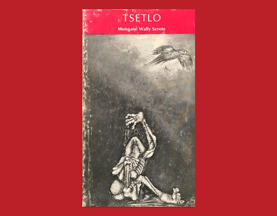 Titelbild von Thami Mnyele für Tsetlo von Mongane Wally Serote, 1974.