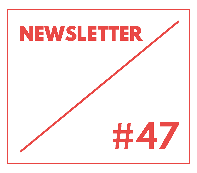 Newsletter 47